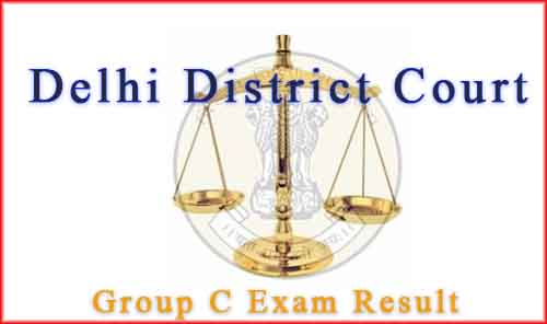delhi district court result 2017 peon tis hazari court exam result