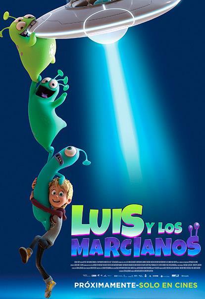 27809-681720-20180608111707 Luis y los alienígenas: tres marcianos muy salados