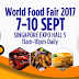 8 Reasons Why People Are Going To The World Food Fair 2017 in Singapore