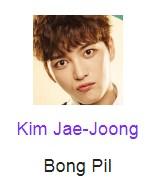 Kim Jae-Joong pemeran Bong Pil