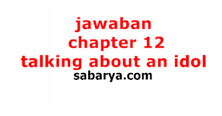 jawaban meeting my idol,terjemahan meeting my idol,jawaban chapter 10 meeting my idol text structure,text structure meeting my idol,meeting my idol recount text,meeting my idol bahasa inggris kelas 10,meeting my idol maudy ayunda,meeting my idol raisa,is there something in the text that is not relevant to your life why