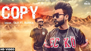 Copy Taji feat Banka Download Punjabi Video