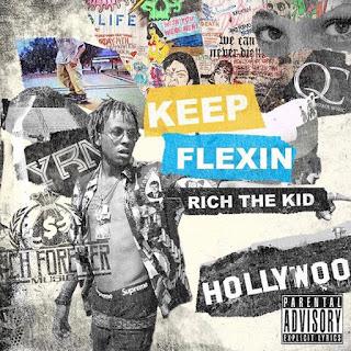Stream Rich the Kid's 'Keep Flexin' Mixtape