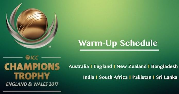 Heres The Complete ICC Champions Trophy 2017 Warm Up Schedule And Matches List