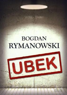 """Ubek"" – Bogdan Rymanowski"