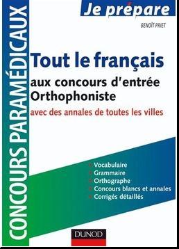 Livre : Tout le français au concours d'entrée Orthophoniste - Vocabulaire, orthographe, grammaire