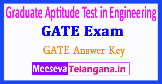 Graduate Aptitude Test in Engineering GATE 2018 Answer Keys