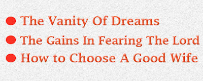 The vanity of dreams and ho to choose a wife