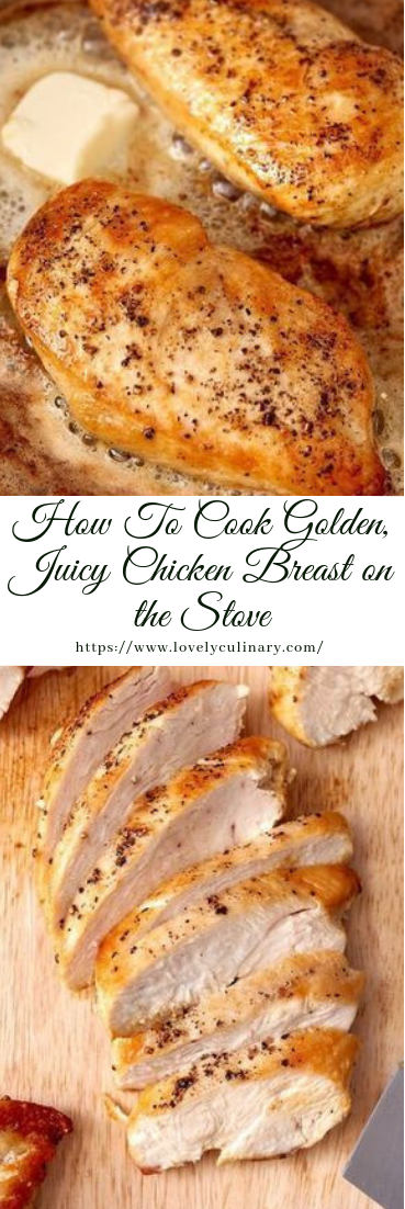 How To Cook Golden, Juicy Chicken Breast on the Stove #dinner #recipe