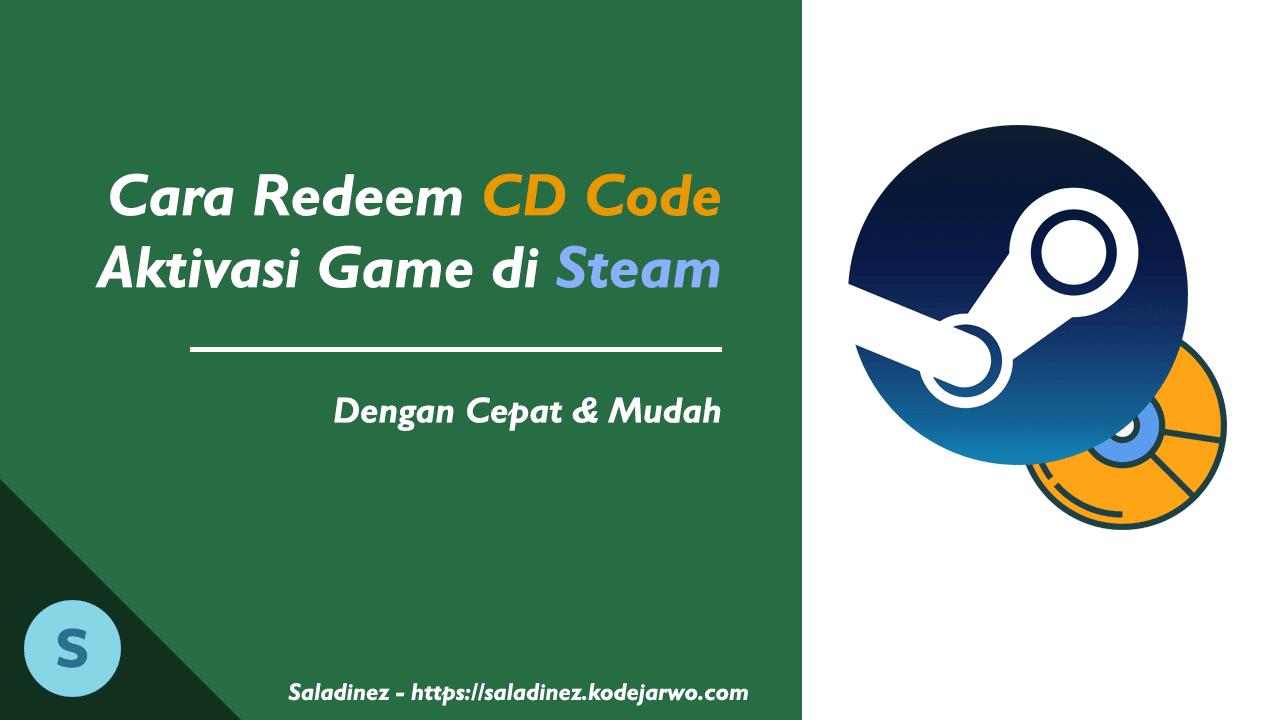 Cara Melakukan Redeem CD Code Aktivasi Game di Steam