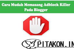 Cara Mudah Memasang Adblock Killer Pada Blogger