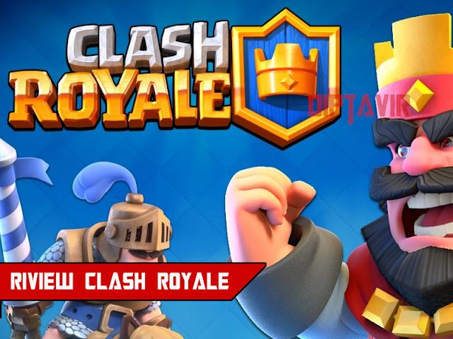 Review Game Clash Royale-diptavir
