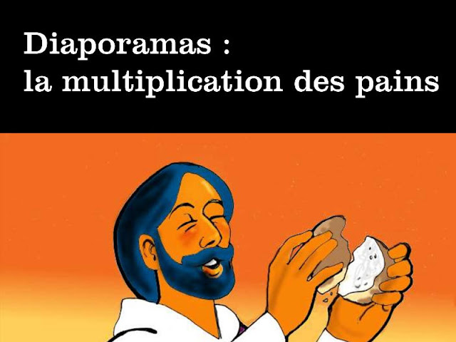 Diaporamas : la multiplication des pains