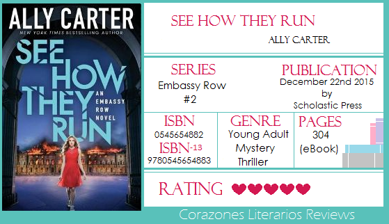 #BookReview: See How They  Run (Embassy Row #2) by Ally Carter
