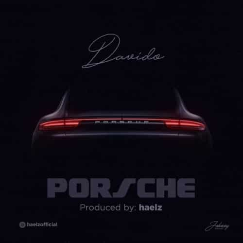 "Music [Song] David0 – ""Porsche""-www.mp3made.com.ng"