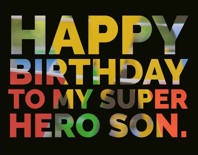 Happy birthday to my super hero son.