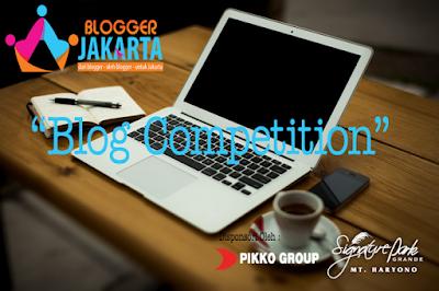 http://www.bloggerjakarta.com/pikko-group-blog-competition/
