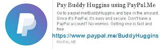 https://www.paypal.me/BuddyHuggins