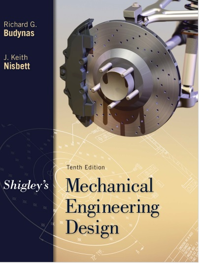 Budynas And Nisbett Shigley S Mechanical Engineering Design Mcgraw Hill