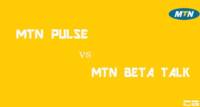 MTN Pulse vs Beta Talk