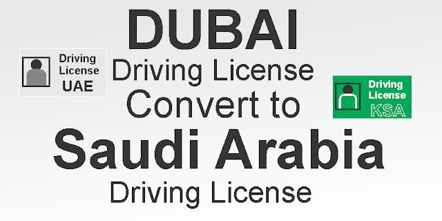 UAE Driving License to Saudi Arabia