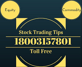 Equity And Commodity Tips