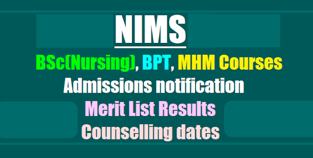 NIMS BSc(Nursing), BPT, MHM Courses Admissions 2017 notification,Merit List results, Counselling dates