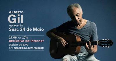 Gilberto Gil vai fazer show virtual e apresentar Sesc 24 de Maio