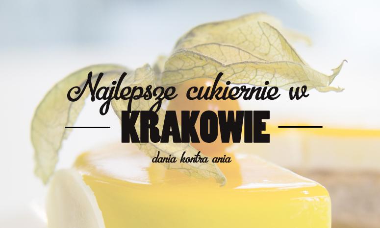 gdzie na deser w Krakowie