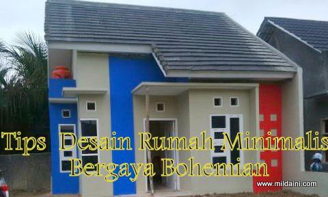 Tips Desain Rumah Minimalis Bergaya Bohemian