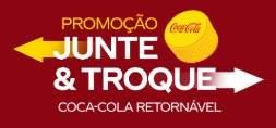 Promoção Junte e Troque Coca-Cola Retornável 2018 Postos de Troca