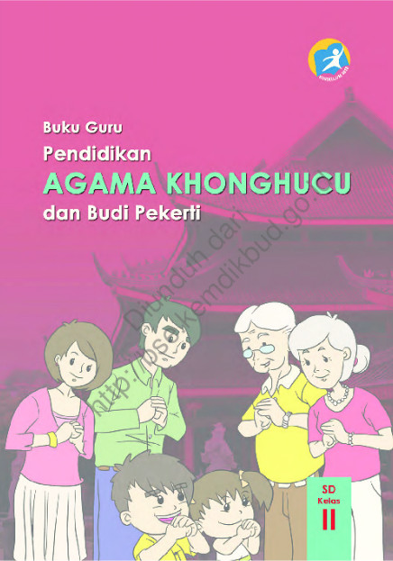 Download Buku Guru Kurikulum 2013 SD Kelas 2 Mata Pelajaran Pendidikan Agama Konghuchu dan Budi Pekerti Luhur