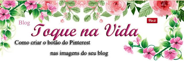 Como criar o botão do Pinterest nas imagens do seu blog