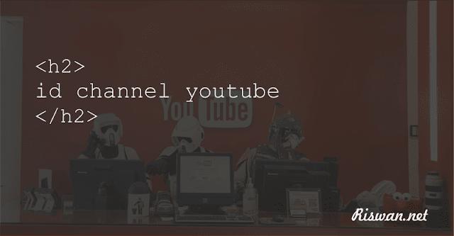 Cara Mengetahui ID pengguna & ID channel YouTube