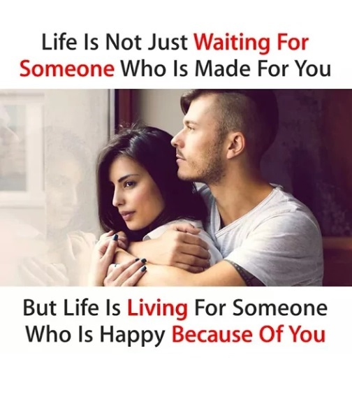 Life Is Not Just Waiting For Someone Quotes And Sayings