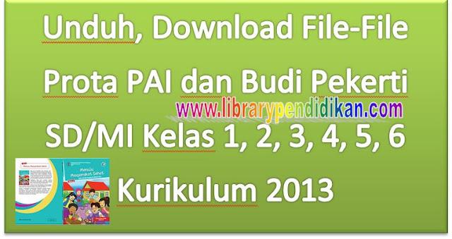 Unduh, Download File-File Prota PAI dan Budi Pekerti SD/MI Kelas 1, 2, 3, 4, 5, 6 Kurikulum 2013