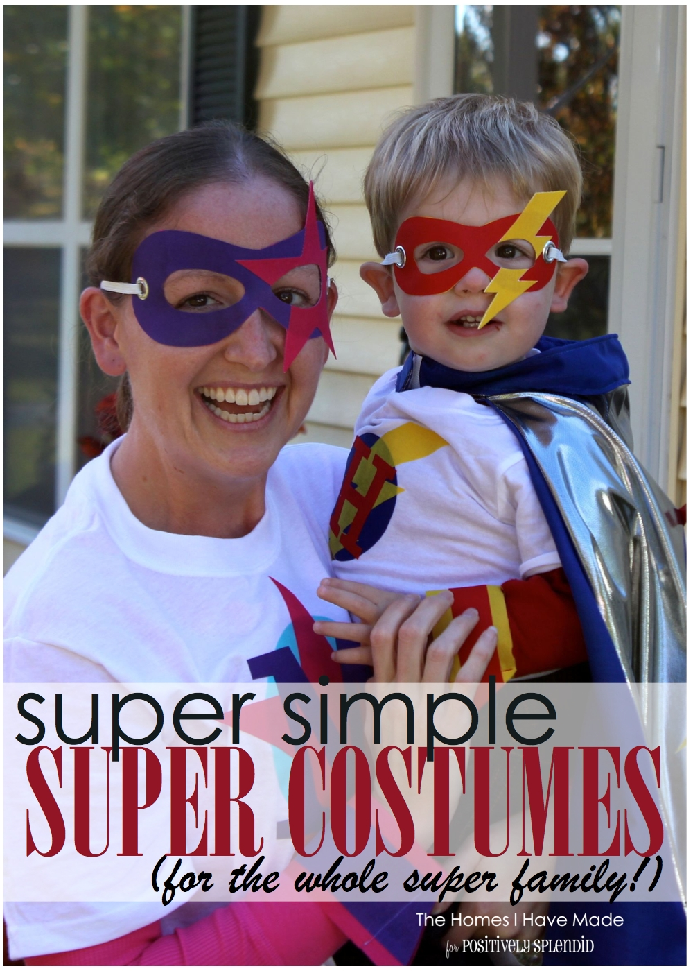 Iu0027m excited to be back this month with a super quick super easy and super fun last-minute Halloween costume idea for your little one as well as the whole ...  sc 1 st  Positively Splendid & Family Superhero Halloween Costumes