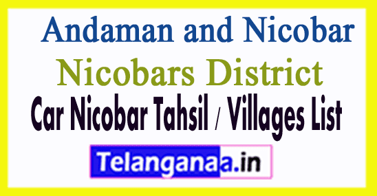 Car Nicobar Tahsil Villages Codes Nicobars District Andaman and Nicobar Islands State India
