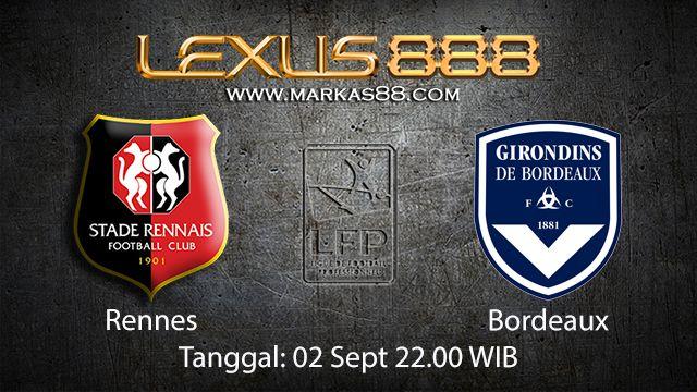 Prediksi Bola Jitu Rennes vs Bordeaux 2 September 2018 ( French Ligue 1 )