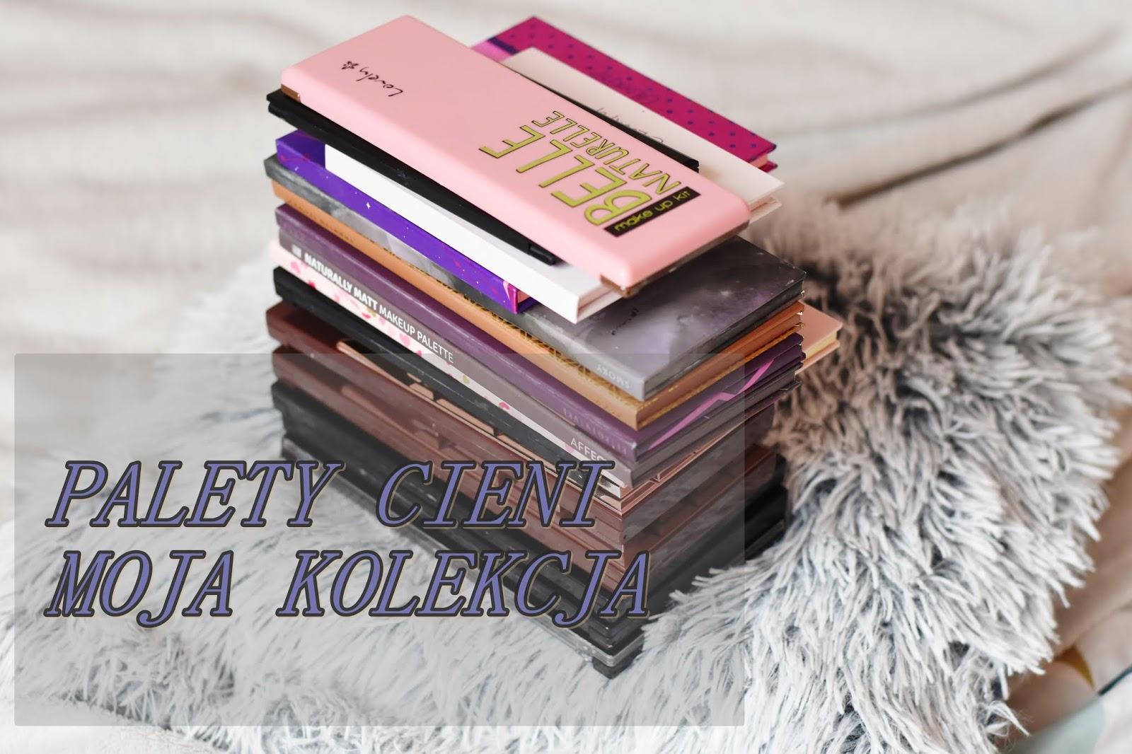 PALETY CIENI - MOJA KOLEKCJA