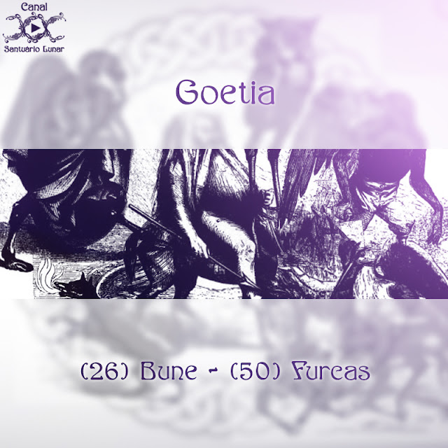Goetia - (26) Bune - (50) Furcas | Magia, Bruxaria, Paganismo, Wicca