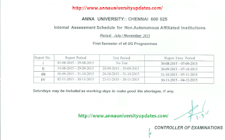 Anna University First Semester Internal Assessment Schedule for Nov./Dec. 2015 Examination