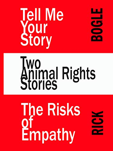 Two Animal Rights Stories
