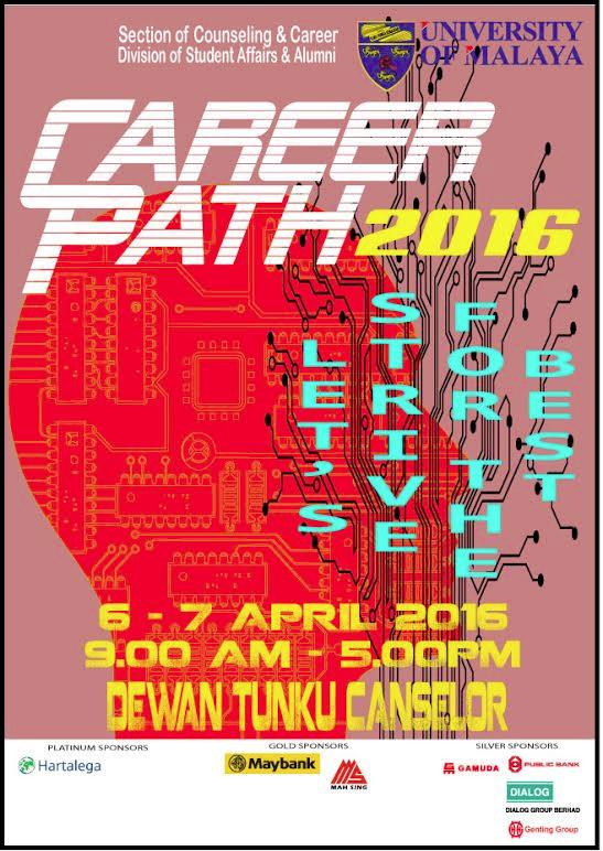 Jom Serbu Pesta Kerjaya UM 2016 (Career Path 2016/ CP16) di Dewan Tuanku Canselor UM April Ini