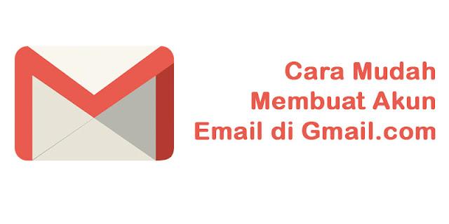 Cara Mudah Membuat Akun Google (Gmail) Baru