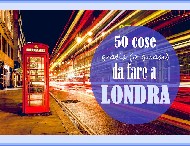 Diario di una travelholic 50 cose da fare a londra for Cerco cose gratis