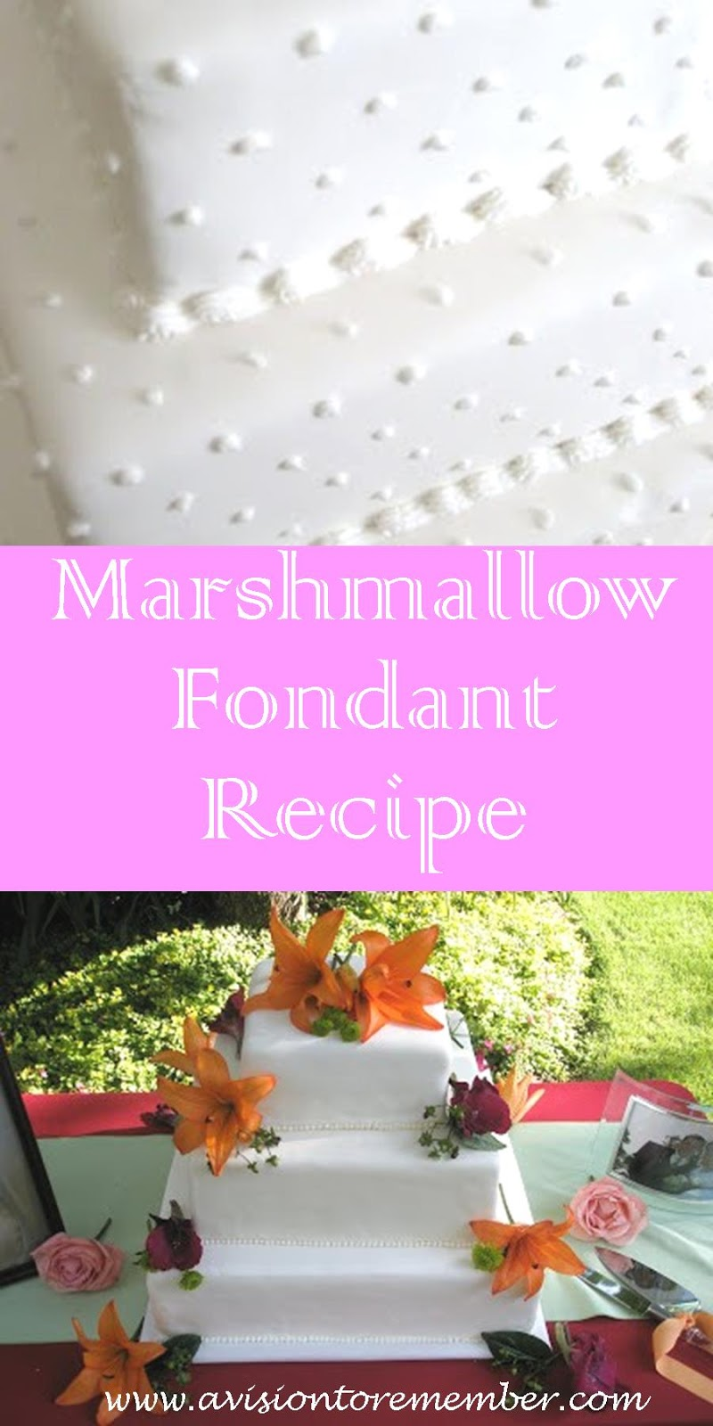 Marshmallow fondant recipe for wedding and birthday cakes