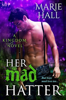 Her Mad Hatter Kingdoms book 1 by Marie Hall