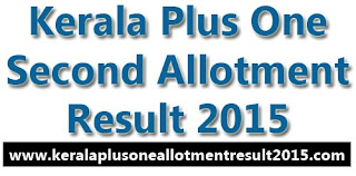 Plus one second allotment result 2015, check +1 second allotment 2015, hscap second allotment result 2015, kerala hscap plus one second allotment result 2015, dhse second allotment 2015, higher secondary second allotment result 2015, 11th second allotment 2015,