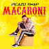 [MUSIC]: Picazo Rhap - Macaroni    @Picazo_Rhap